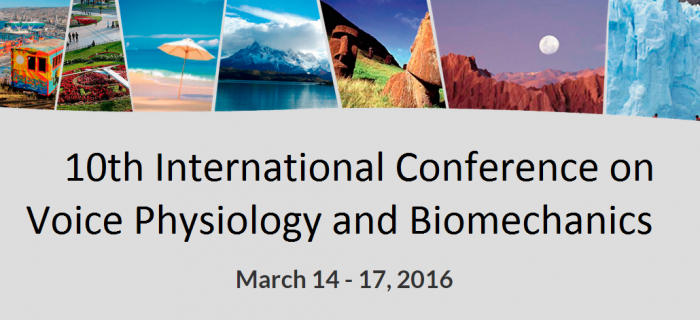 10th International Conference on Voice Physiology and Biomechanics